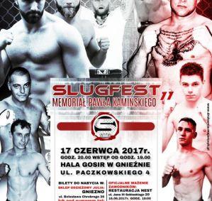 Slugfest 11: Gniezno, 17/06/2017