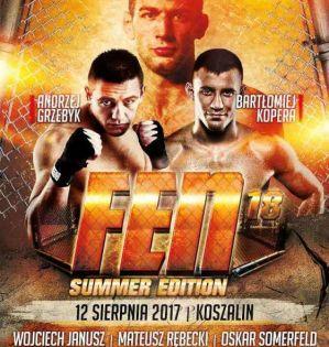 FEN 18 Summer Edition: Koszalin, 12/08/2017