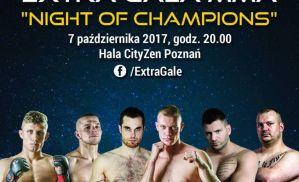 Night of Champions: Poznań, 07/10/2017
