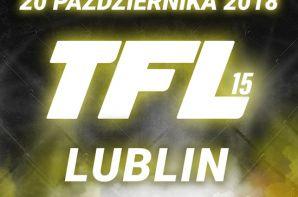 Gala TFL 15 odbędzie się 20 października 2018 w Lublinie!