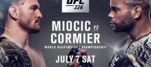 UFC 226 Miocic vs. Cormier: Paradise, 07/07/2018