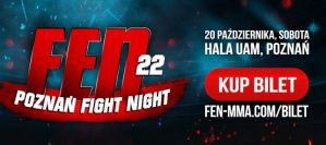 FEN 22 ''Poznań Fight Night'': Poznań, 20/10/2018