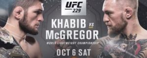 UFC 229 Khabib vs. McGregor: Las Vegas, 06/10/2018