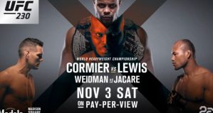 UFC 230 Cormier vs Lewis: New York, 03/11/2018