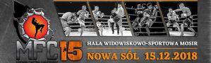 Makowski Fighting Championship 15: Nowa Sól, 15/12/2018