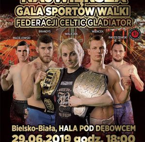 Celtic Gladiator 24: Bielsko-Biała, 29/06/2019