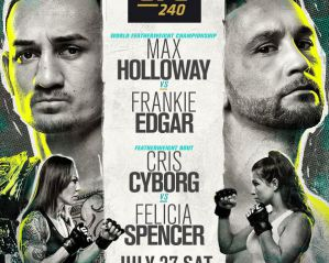UFC 240: Holloway vs. Edgar: Edmonton, 27/07/2019