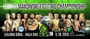 Makowski Fighting Championship 16: Zielona Góra, 05/10/2019