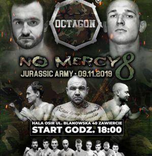 Octagon No Mercy 8 - Jurassic Army: Zawiercie, 09/11/2019