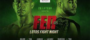 FEN 32 LOTOS Fight Night Rębecki vs Barrios - Zapowiedź gali!