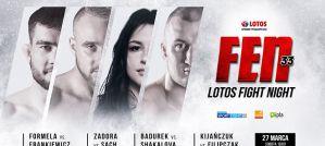 FEN 33 Lotos Fight Night: Studio, 27/03/2021