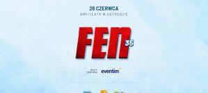 FEN 35 w Ostródzie 26 czerwca