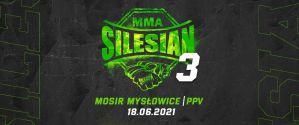 Silesian MMA 3: Mysłowice, 18/06/2021