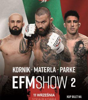 EFM SHOW 2: Sofia, 11/09/2021