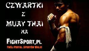 Czwartki z Muay Thai na Fightsport.pl: ''Podróże Wojownika Spider Fighter''