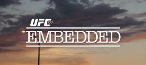 UFC 177 Embedded: wideoblog! Odcinek 4!