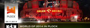 KOK World GP 2014 w Orlen Arena w Płocku!
