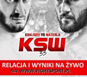 KSW 33: Materla vs Khalidov - relacja i wyniki na żywo!