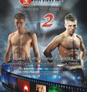 East Side Fight 2: Białystok, 30/04/2016