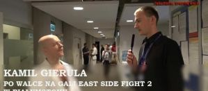 Kamil Gierula po walce na gali East Side Fight 2