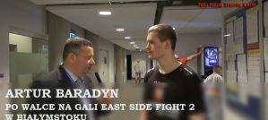 Artur Baradyn - wywiad po walce na gali East Side Fight 2