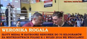 Weronika Rogala po zdobyciu złotego medalu na Mistrzostwach Polski K-1 Rules 2016! Wywiad!