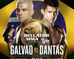 Bellator 156 Galvao vs Dantas 2 - Video!