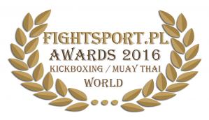 FightSport.pl Awards 2016 - Kickboxing & Muay Thai na świecie