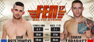 Adam Brzezowski vs Damian Tarabasz rozpoczną galę FEN 17 Baltic Storm!