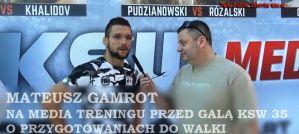Mateusz Gamrot na media treningu przed KSW 35! Wywiad!