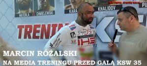 Marcin Różalski na media treningu przed KSW 35! Wywiad!