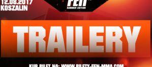 FEN 18 Summer Edition - trailery gali! Wideo!