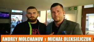 Andrey Molchanov i Michał Oleksiejczuk o podpisaniu kontraktu z UFC! Wywiad!