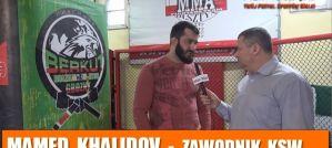 Mamed Khalidov przed KSW 42 o Tomaszu Narkunie i rewanżu z Michałem Materlą! Wywiad!