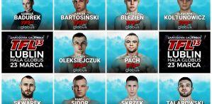 TFL 13: Badurek, Blezień, Skwarek, Oleksiejczuk, Skrzek! Karta walk zapełnia się!