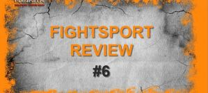 Fightsport Review #6: UFC London, konferencja przed DSF 14, Babilon MMA 3, LNK Boxing 6 i Oktagon 5!