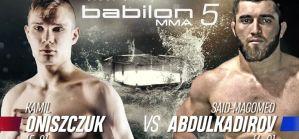 Kamil Oniszczuk na Babilon MMA 5 przed największym wyzwaniem w karierze