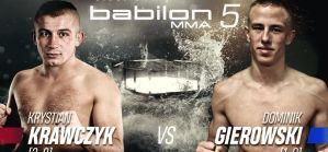 Babilon MMA 5: Krawczyk vs Gierowski i Kamiński vs Mazajło w karcie walk!