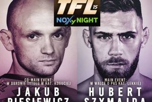 TFL 15 w Lublinie: w walce wieczoru Hubert Szymajda vs Robert Maciejowski!