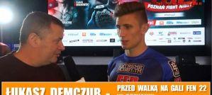 Łukasz Demczur przed walką z Kamilem Łebkowskim na FEN 22! Wywiad!