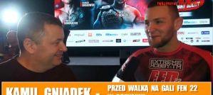 Kamil Gniadek przed FEN 22: Piotr Bagiński i Robert Jocz przykladają uwagę do innych aspektów treningu! Wywiad!