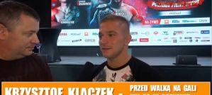 Krzysztof Klaczek przed FEN 22 i walką z Edilsonem Teixeirą! Wywiad!