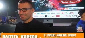 Bartłomiej Kopera o walce brata Łukasza na FEN 22 i kolejnej na KSW! Wywiad!