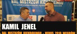 Kamil Jenel: Od wielu lat szwendałem się po różnych ringach, teraz ktoś to docenił! Wywiad!