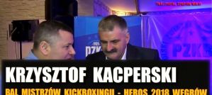 Krzysztof Kacperski wybrany Najlepszym Sędzią Polskiego Kickboxingu! Wywiad!
