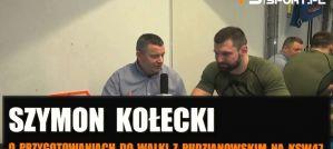 Szymon Kołecki o Pudzianowskim, pieniądzach w KSW, filmikach Oknińskiego! Wywiad!