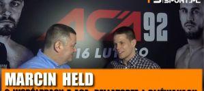 Marcin Held o współpracy z ACA, rewanżu z Chandlerem, wspomnieniu UFC i bliźniakach! Wywiad!