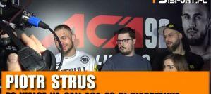 Piotr Strus po ACA 92: Zabrakło wejścia w walkę od razu! Wywiad!