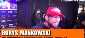 Borys Mańkowski przed KSW 47: Jest bardzo dobrze i może być tylko lepiej! Wywiad!