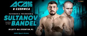 Marcin Bandel vs Arseny Sultanov na ACA 96